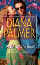 Bound by a Promise ebook by Diana Palmer