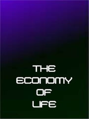 The economy of life ebook by Lukas Engelbrecht