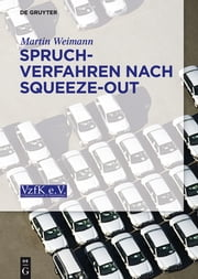 Spruchverfahren nach Squeeze-Out ebook by Martin Weimann