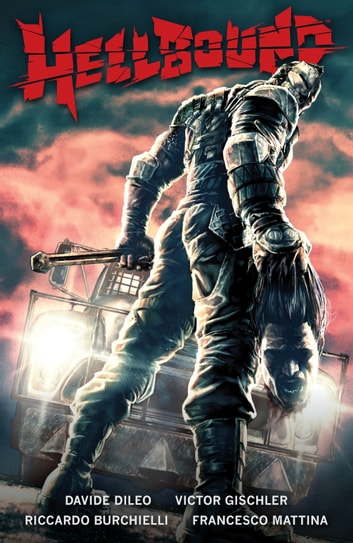 Hellbound ebook by Victor Gischler,Davide Dileo,Francesco Mattina