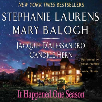 It Happened One Season audiobook by Stephanie Laurens,Jacquie D'Alessandro,Candice Hern,Mary Balogh