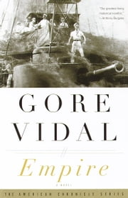 Empire - A Novel ebook by Gore Vidal