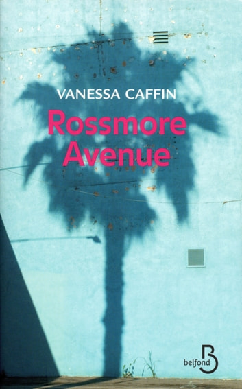 Rossmore Avenue eBook by Vanessa CAFFIN