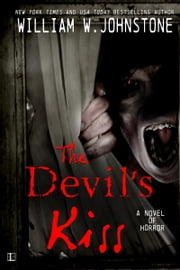The Devil's Kiss ebook by William W. Johnstone