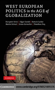 West European Politics in the Age of Globalization ebook by Kriesi,Hanspeter