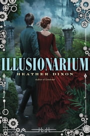 Illusionarium ebook by Heather Dixon