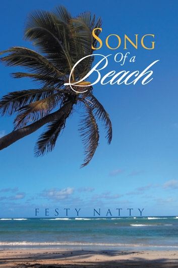 Song of a Beach ebook by Festy Natty