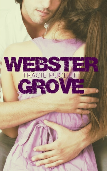Webster Grove ebook by Tracie Puckett