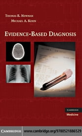 Evidence-Based Diagnosis ebook by Newman,Thomas B.