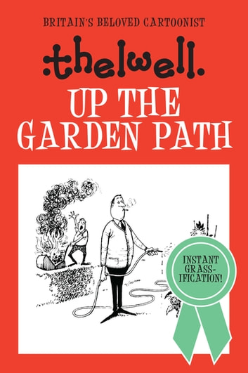Up the Garden Path ebook by Norman Thelwell