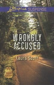 Wrongly Accused ebook by Laura Scott