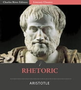 Rhetoric (Illustrated Edition) ebook by Aristotle