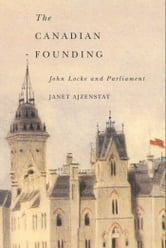 Canadian Founding ebook by Janet Ajzenstat