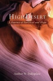 High Desert - A Journey of Survival and Hope ebook by Kim Douglas