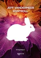 Kontroll ebook by Jeff VanderMeer