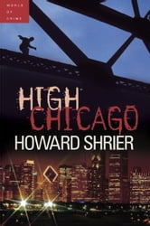 High Chicago ebook by Howard Shrier