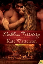 Reckless Territory ebook by Kate Watterson