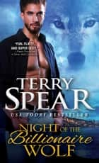 Night of the Billionaire Wolf ebook by Terry Spear