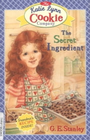 The Secret Ingredient ebook by George Edward Stanley,Linda Graves