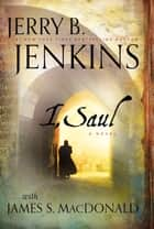 I, Saul ebook by B. Jenkins