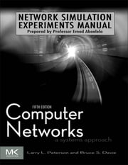 Network Simulation Experiments Manual ebook by Emad Aboelela