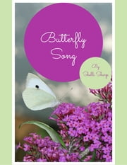 Butterfly Song ebook by Shelli Sharp