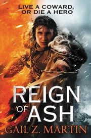 Reign of Ash ebook by Gail Z. Martin