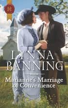 Marianne's Marriage of Convenience ebook by Lynna Banning
