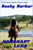 Hanchart Land ebook by Becky Barker