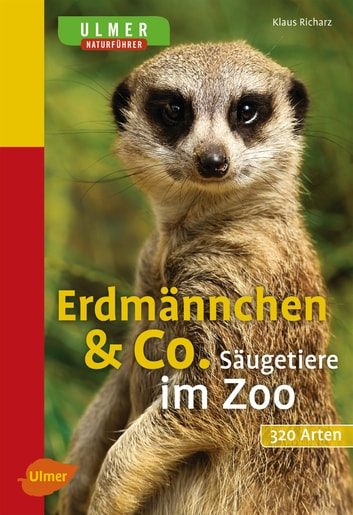 Erdmännchen & Co. - Säugetiere im Zoo ebook by Klaus Richarz