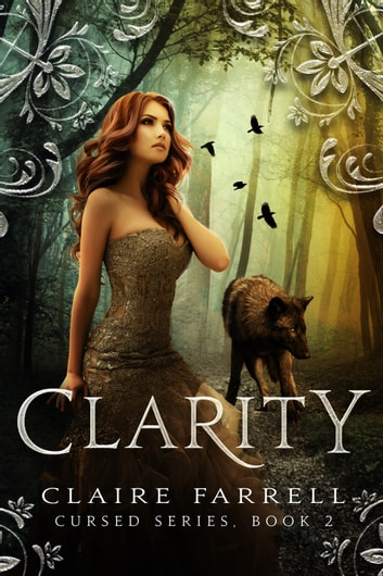 Clarity (Cursed #2) ebook by Claire Farrell