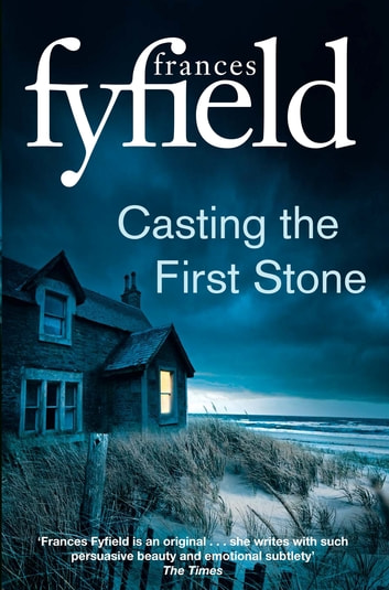 Casting the First Stone ebook by Frances Fyfield