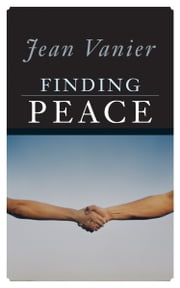 Finding Peace ebook by Jean Vanier