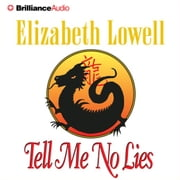 Tell Me No Lies audiobook by Elizabeth Lowell