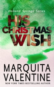 His Christmas Wish ebook by Marquita Valentine