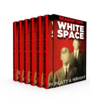 WhiteSpace: Season Two - (Episodes 7-12 of the sci-fi horror serial) ebook by Sean Platt,David Wright