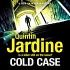 Cold Case (Bob Skinner series, Book 30) audiobook by Quintin Jardine, James Bryce