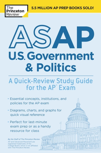 ASAP U.S. Government & Politics: A Quick-Review Study Guide for the AP Exam ebook by Princeton Review