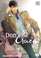 Don't Be Cruel, Vol. 5 (Yaoi Manga) ebook by Yonezou Nekota