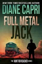 Full Metal Jack ebook by Diane Capri