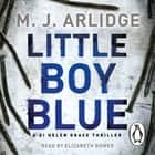 Little Boy Blue - DI Helen Grace 5 audiobook by M. J. Arlidge
