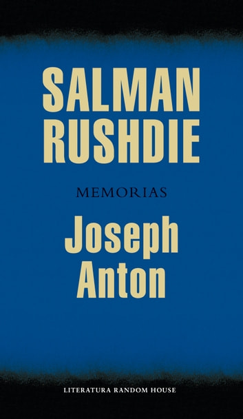 Joseph Anton ebook by Salman Rushdie