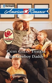 Her Cowboy Daddy ebook by Cathy Gillen Thacker