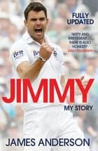 Jimmy - My Story ebook by James Anderson