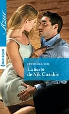 La fierté de Nik Cozakis ebook by Lynne Graham