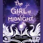 The Girl at Midnight audiobook by Melissa Grey
