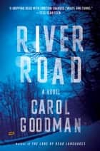 River Road ebook by Carol Goodman