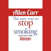 Easy Way to Stop Smoking, The Audiolibro by Allen Carr