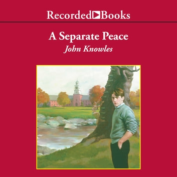A Separate Peace audiobook by John Knowles