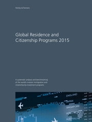 Global Residence and Citizenship Programs 2015 ebook by Christian H. Kälin